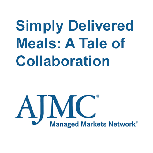 AJMC logo with text: simply delivered meals: a tale of collaboration