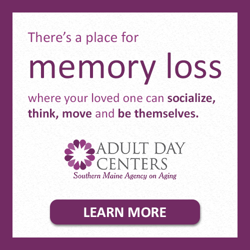 text: There's a place for memory loss where your loved one can socialize, think, move and be themselves.- LEARN MORE